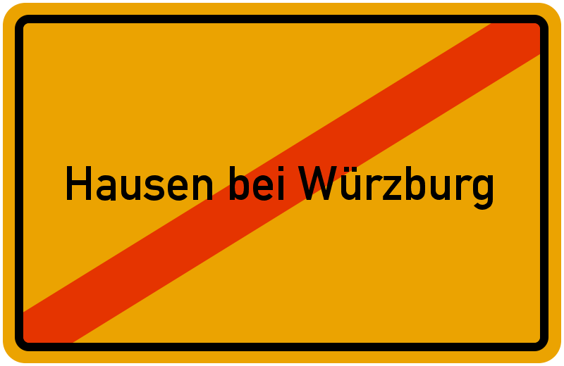 Ortsschild Hausen bei Würzburg