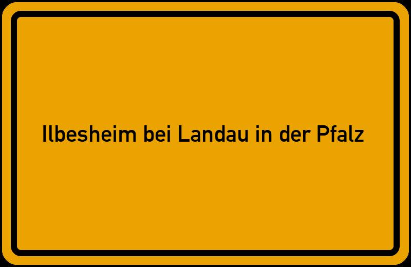 Ortsschild Ilbesheim bei Landau in der Pfalz