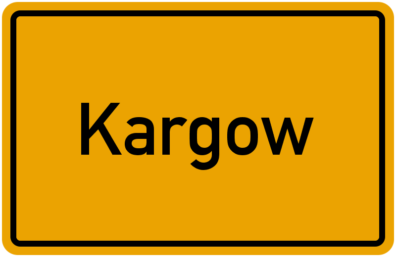 Ortsschild Kargow