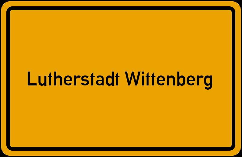 Ortsschild Lutherstadt Wittenberg