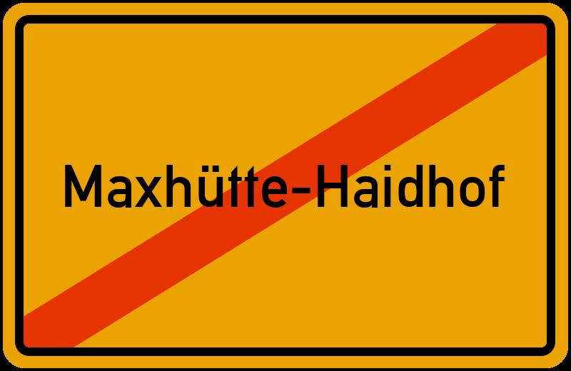 Ortsschild Maxhütte-Haidhof
