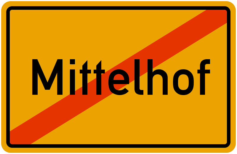Ortsschild Mittelhof