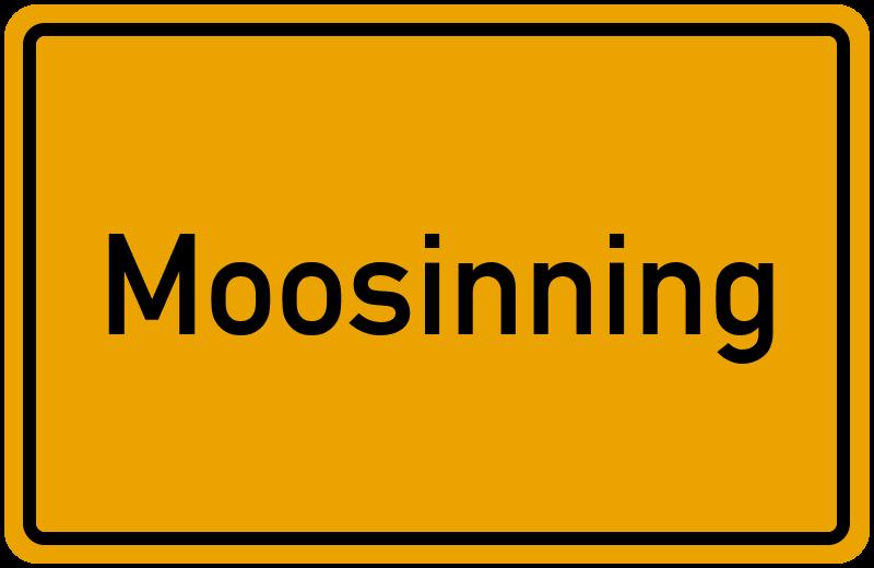 Ortsschild Moosinning