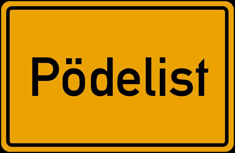Ortsschild Pödelist