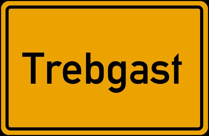 Ortsschild Trebgast