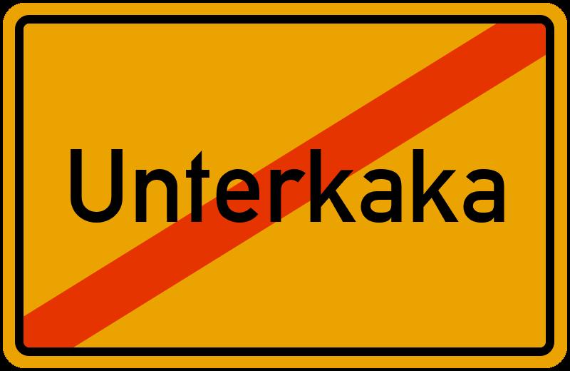 Ortsschild Unterkaka