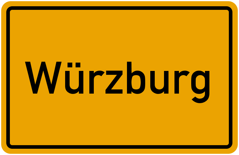 Ortsschild Würzburg