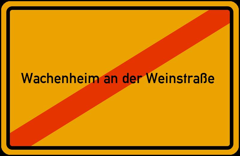 Ortsschild Wachenheim an der Weinstraße